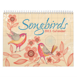 Songbirds 2013 Calendar