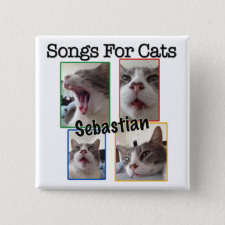 Songs For Cats - Sebastian Square Button