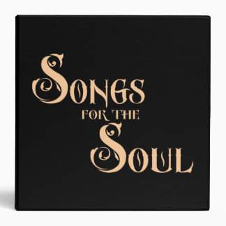 Songs For The Soul (tan) 3 Ring Binder