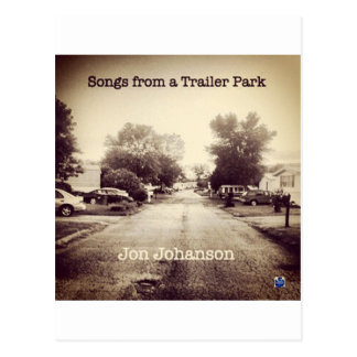 Songs From a Trailer Park Postcards
