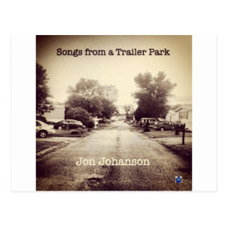 Songs From a Trailer Park Postcard