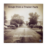 Songs From a Trailer Park Tile