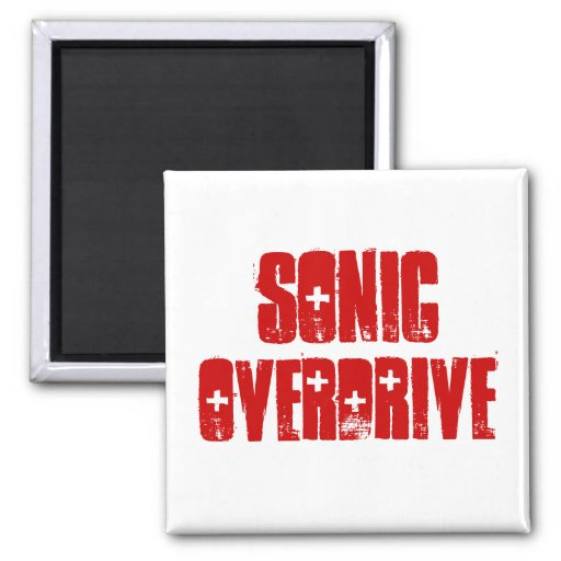 Sonic Overdrive Magnet