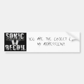 sonic recoil logo, YOU  ARE  THE  OBJECT  OF  M... Bumper Stickers