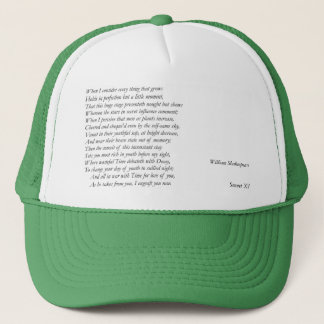 Sonnet # 15 by William Shakespeare Trucker Hat