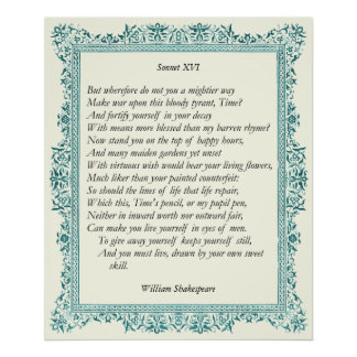 Sonnet # 16 by William Shakespeare Poster