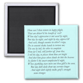 Sonnet # 28 by William Shakespeare Magnet