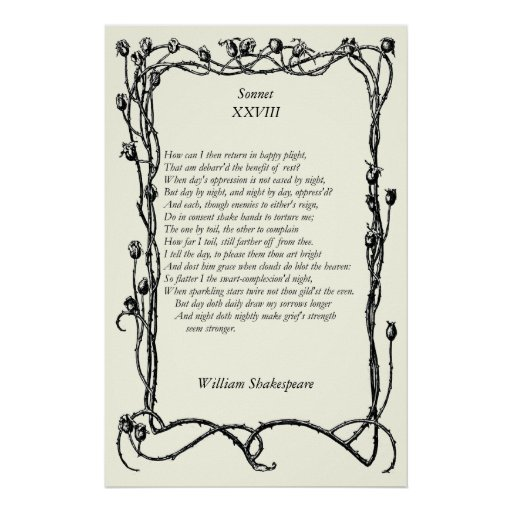 Sonnet # 28 by William Shakespeare Posters