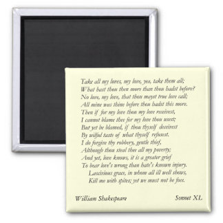 Sonnet # 40 by William Shakespeare Magnet