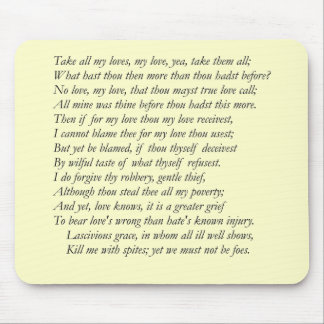 Sonnet # 40 by William Shakespeare Mouse Pad