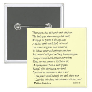 Sonnet # 5 by William Shakespeare Pinback Button
