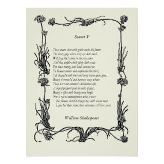 Sonnet # 5 by William Shakespeare Poster