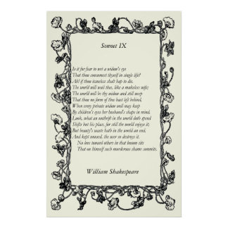 Sonnet # 9 by William Shakespeare Poster