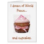 Soño con paz de mundo…, y magdalenas. Notecards Felicitacion