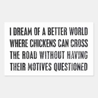 Soño con un mejor mundo… pegatina rectangular