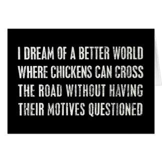 Soño con un mejor mundo… tarjeta de felicitación