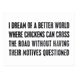 Soño con un mejor mundo… tarjeta postal