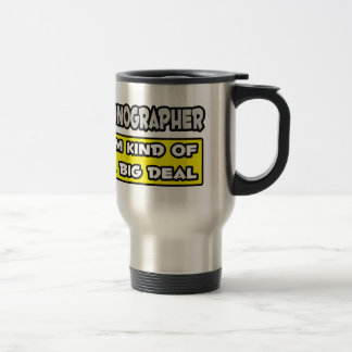 Sonographer .. I'm Kind of a Big Deal Coffee Mugs