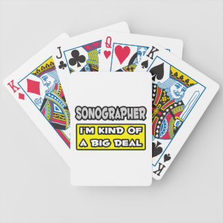 Sonographer .. I'm Kind of a Big Deal Bicycle Poker Cards