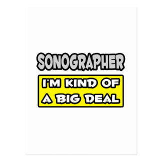 Sonographer .. I'm Kind of a Big Deal Postcard