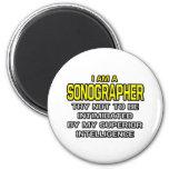 Sonographer...Superior Intelligence 2 Inch Round Magnet