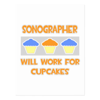 Sonographer ... Will Work For Cupcakes Post Cards