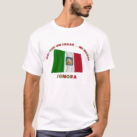 Sonora - Más Que un Lugar ... Mi Hogar T-Shirt