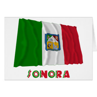 Sonora Waving Unofficial Flag Card