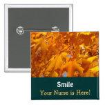 ¡Sonríe su enfermera está aquí! hojas de oro de lo Pin