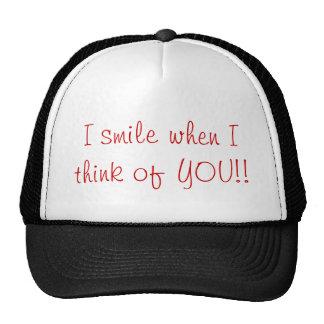 Sonrío cuando pienso en usted gorra