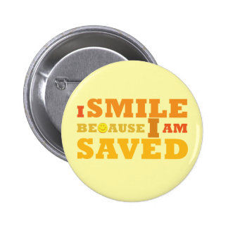 Sonrío porque soy botón ahorrado pin redondo de 2 pulgadas