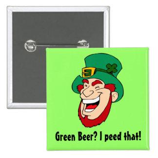 Sonrisa de los Leprechauns porque hacen la cerveza Pin Cuadrada 5 Cm