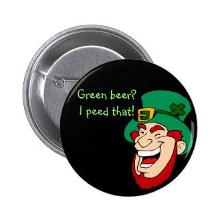 Sonrisa de los Leprechauns porque hacen la cerveza Pin Redondo 5 Cm