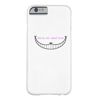 Sonrisa del gato de Cheshire Funda De iPhone 6 Barely There