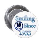Sonrisa desde 1933 pin redondo 5 cm