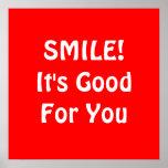 ¡SONRISA! Es bueno para usted. Rojo Poster