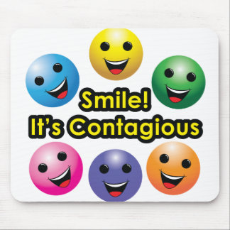 ¡Sonrisa! Es contagiosa - cojín de ratón Tapete De Ratones