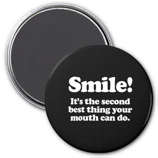 Sonrisa. Es la cosa del segundo mejor que puede su Imán Redondo 7 Cm