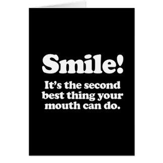 Sonrisa. Es la cosa del segundo mejor que puede su Felicitaciones