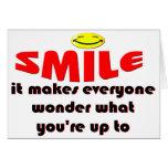 Sonrisa - haga que la gente se pregunta lo que su  felicitaciones