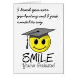 Sonrisa que usted ha graduado felicitación