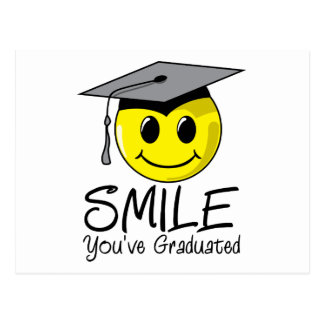 Sonrisa que usted ha graduado postal
