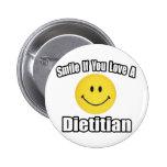 Sonrisa si usted ama a un dietético pin
