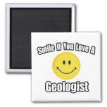 Sonrisa si usted ama a un geólogo iman de frigorífico