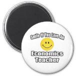 Sonrisa si usted ama a un profesor de la economía imán de frigorifico