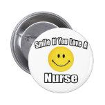 Sonrisa si usted ama a una enfermera pin
