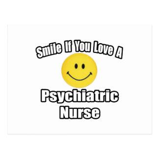 Sonrisa si usted ama a una enfermera psiquiátrica tarjetas postales