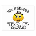 Sonrisa si usted ama al bailarín de golpecito tarjeta postal