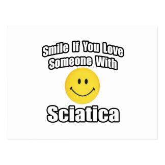Sonrisa si usted ama alguien con la ciática postal