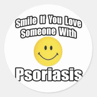 Sonrisa si usted ama alguien con psoriasis pegatina redonda